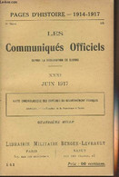 Pages D'Histoire - 1914-1917 - 3e Série - N°141- Les Communiqués Officiels Depuis La Déclaration De Guerre - XXXI - Juin - Guerra 1914-18