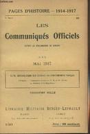 Pages D'Histoire - 1914-1917 - 3e Série - N°136 - Les Communiqués Officiels Depuis La Déclaration De Guerre - XXX - Mai - Guerra 1914-18