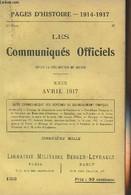 Pages D'Histoire - 1914-1917 - 3e Série - N°133 - Les Communiqués Officiels Depuis La Déclaration De Guerre - XXIX - Avr - Guerra 1914-18