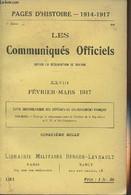Pages D'Histoire - 1914-1917 - 3e Série - N°131 - Les Communiqués Officiels Depuis La Déclaration De Guerre - XXVIII - F - Guerra 1914-18