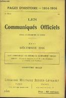 Pages D'Histoire - 1914-1916 - 3e Série - N°125 - Les Communiqués Officiels Depuis La Déclaration De Guerre - XXVI - Déc - Guerra 1914-18