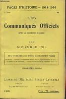 Pages D'Histoire - 1914-1916 - 3e Série - N°123 - Les Communiqués Officiels Depuis La Déclaration De Guerre - XXV - Nove - Guerra 1914-18