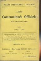 Pages D'Histoire - 1914-1916 - 3e Série - N°115 - Les Communiqués Officiels Depuis La Déclaration De Guerre - XXII - Aoû - Guerra 1914-18