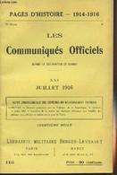 Pages D'Histoire - 1914-1916 - 3e Série - N°113 - Les Communiqués Officiels Depuis La Déclaration De Guerre - XXI - Juil - Guerra 1914-18