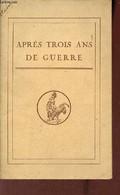 Après Trois Ans De Guerre - Ministère De L'instruction Publique Et Des Beaux-arts. - Collectif - 0 - Guerra 1914-18