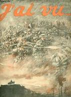 J'ai Vu ... N° Hors Série La Guerre Photographiée Du 1er Juillet Au 15 Novembre 1914. - Collectif - 1914 - Guerra 1914-18