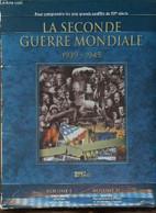 Le Seconde Guerre Mondiale 1969-1945 : Le Dossier, Reproduction D'affiches Et De Journaux D'époques. Volume II - Perrin - Guerra 1939-45