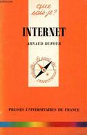 """Internet (Collection """"Que Sais-je ?"""", N°3073) - Dufour Arnaud - 1995 - Informatique"""