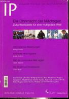 IP, N°7-8 (juillet-août 2008) - Die Ohnmacht Der Mächtigen, Zukunftsmodelle Fü Eine Multipolare Welt - Kein Lotse An Bor - Dictionaries, Thesauri