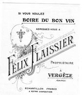 FELIX FLAISSIER Propriétaire à VERGEZE ( GARD ) : Récolte 1910 Si Vous Voulez BOIRE DU BON VIN - Werbung