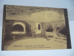 SIRACUSA SIRACUSE ITALIA ITALIE SICILIA CATACOMBE DI S. GIOVANNI CPA - Siracusa