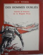 Livre Histoire De La Brigade PIRON Hunsel Ittervoort Weert Wessem Heusden Cabourg Foulbec Honfleur Bruxelles 1944-5 - Guerra 1939-45