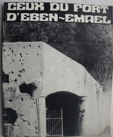 Livre EBEN EMAEL 1940 Fallschirmjäger Fortification Bunker Fort Forteresse ABL Armée Belge Parachutistes - Guerra 1939-45