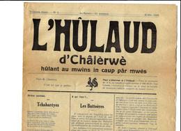 "CHARLEROI - ""L'HÛLAUD D'CHÂLERWE"" N° 4 Et 9 - ANNEE 1925 - Hûlant Au Mwins In Caup Pâr Mwès - Unclassified"