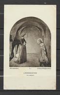 Image Pieuse Art Catholique N° R 1  L'Annonciation - Fra Angelico Ange.... - Devotieprenten