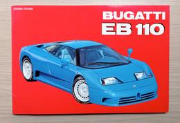 S. Pasini - Bugatti EB 110 - Ed. Automobilia 1992 - Autres