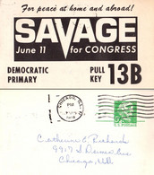 U. S. A. - ELECTIONS - 1968 - SAVAGE FOR CONGRESS / FOR PEACE AT HOME AND ABROAD - STATIONERY POSTCARD (ah731) - Political Parties & Elections
