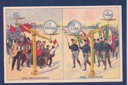 CPA Italie Parti Fasciste Non Circulé Politique Bolchévisme - Political Parties & Elections
