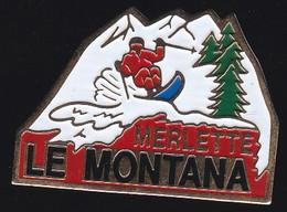 72052-Pin's.le Montana.Orcières-Merlette.ski - Sports D'hiver