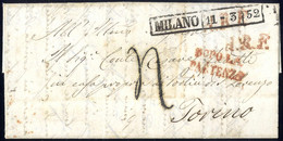 """Cover 1852, Lettera In Porto Assegnato Da Milano 11.3.1852 Per Torino, Tassa A Tampone """"4"""" E Annulli """"A. R. F."""" E """"DOPO  - Lombardije-Venetië"""