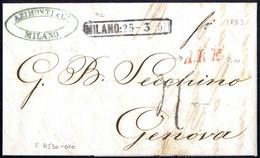 """Cover 1853, Lettera In Porto Assegnato Da Milano 25.3.1853 Per Genova, Raro Annullo """"A.R.F."""" In Rosso E Tassa """"4"""" Sul Fr - Lombardije-Venetië"""