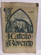 Italia Trento Chini IL CASTELLO DI ROVERETO Noterelle Storico-descrittive ; Tip. Mercurio 1928 - Altri
