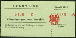 """Stadt Hof Bayern ~1955 Steuermarke Fiskalmarke """" Vergnügungssteuer Bezahlt """" Fiscal Revenue Tassa Bollo - Seals Of Generality"""
