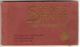 D64  SCÈNES ET TYPES DES PYRÉNÉES Carnet Complet De 12 Cartes ( Scanné Partiellement Pour Ne Pas Abimer Le Carnet ) - Non Classés