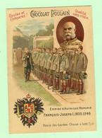 S204 - CHROMO Chocolat Poulain - Gaufrée - Empire D'Autriche Hongrie - François Joseph I - Chasse à Ischl - Poulain