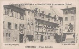 CHROMO CHOCOLAT D'AIGUEBELLE GRENOBLE PALAIS DE JUSTICE - Aiguebelle