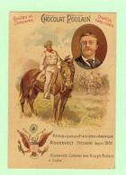 S206 - CHROMO Chocolat Poulain - Gaufrée - République Des Etats Unis - Roosevelt - Colonel Des Rough Riders à Cuba - Poulain
