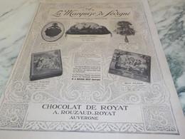 ANCIENNE PUBLICITE CHOCOLAT DE ROYAT LA MARQUISE DE SEVIGNE  1921 - Posters