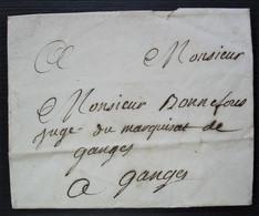 Enveloppe Sans Date Pour Le Juge Du Marquisat De Ganges  Sceau De Cire Noire à L'arrière - 1701-1800: Précurseurs XVIII