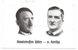 AK STAATSTREFFEN HITLER - V. HORTHY  1938  MIT SST - Brieven En Documenten