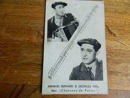 TRES BELLE CARTE DE ARMAND BERNARD AVEC SON ACCORDEON & GEORGES THILL DANS CHANSONS DE PARIS - Musique Et Musiciens