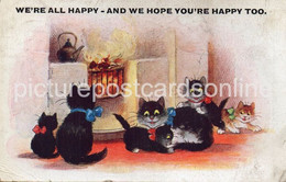 WERE ALL HAPPY AND WE HOPE YOUR HAPPY TOO. OLD COLOUR COMIC POSTCARD SEVERAL CATS BY AN OPEN FIRE COMIQUE NO 5829 - Humor