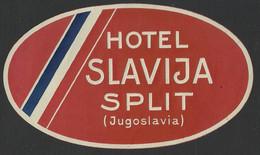 CROATIA SPLIT Hotel SLAVIJA Luggage Label - 7 X 12 Cm (see Sales Conditions) - Etiquettes D'hotels