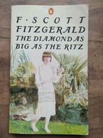 F. Scott Fitzgerald - The Diamant As Big As The Ritz / Penguin Books, 1962 - Other