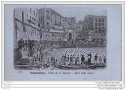 Civitavecchia (roma)  Festa Di S. Girminia - Getto Delle Anitre - Civitavecchia
