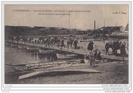 60) COMPIÈGNE (Oise) - GUERRE DE 1914 - Convoi Des Spahis Traversant Le Pont De Bateaux - Compiegne