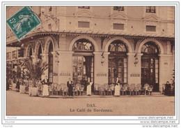 40) DAX - LE CAFÉ DE BORDEAUX - Dax