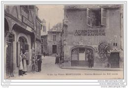 03) Le Vieux Montluçon.- Vieilles Maisons Du XII Sciècle - (a La Civette Débit De Tabac - Comptoir D' Auvergne) - Montlucon