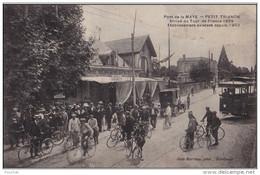 K24-33) PONT DE LA MAYE - PETIT TRIANON - ARRIVÉE DU TOUR DE FRANCE 1909 - ETABLISSEMENT EXISTANT DEPUIS 1902 - 2 SCANS - Cyclisme