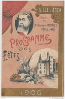 S1- VILLE D' AGEN  VISITE DE MR ARMAND FALLIERES  - NERAC - AGEN -  PROGRAMME DES FÊTES DE 1906 - TOUS  LES  SCANS - Programmes