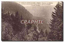 CPA Route De Saint Claude A Morez Environs De Morez Les Deux Routes De Saint Claude A Morez Vue De L - Saint Claude
