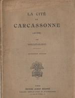 La Cité De CARCASSONNE Par Viollet Le Duc - Midi-Pyrénées