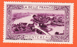 VaW216 ♥️ MONTEREAU 77-Seine Marne  Pub Chocolat KWATTA Vignette Collection LA BELLE FRANCE HELIO-VAUGIRARD Erinnophilie - Tourism (Labels)