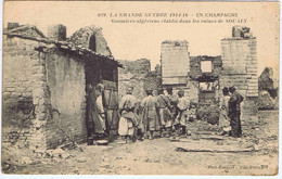 MARNE - Goumiers Algériens établis Dans Les Ruines De SOUAIN - Characters