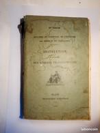 Archive Postale PTT La Poste 1914 N°500-35 Instruction à L'usage Des Bureaux Télégraphiques AVEC LES CORRECTIONS - Documents Of Postal Services
