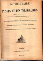 Archive PTT La Poste Dictionnaire Des Postes Et Des Télégraphes Indiquant Le Nom Des Communes France - Documents Of Postal Services